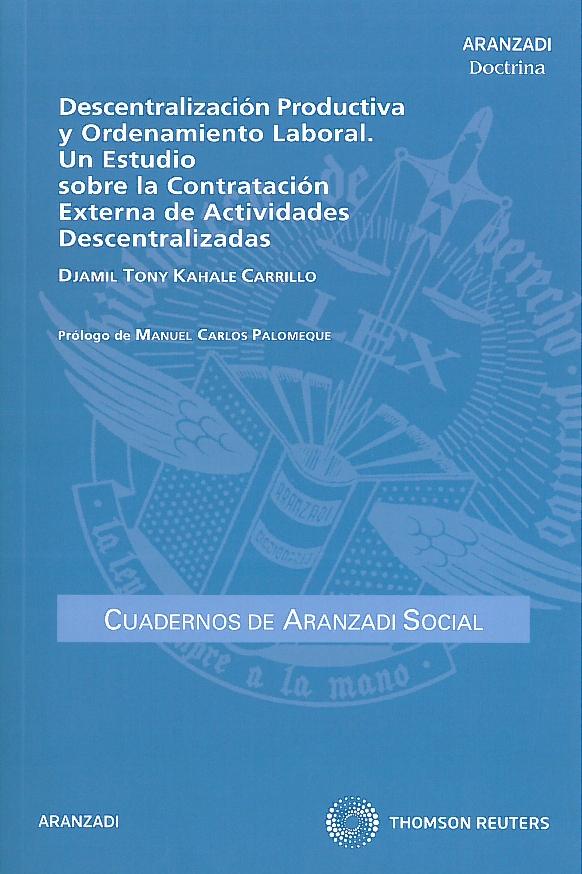 Descentralización productiva y Ordenamiento laboral