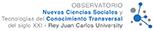 Observatorio Nuevas Ciencias Sociales y Tecnologías del Conocimiento Transversal