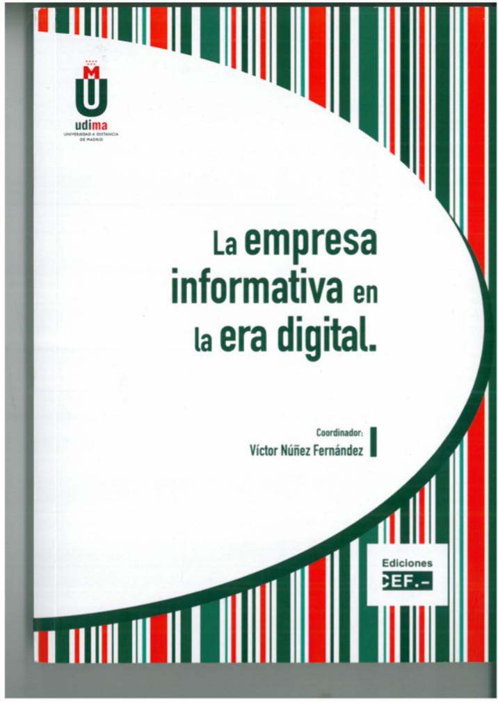 La empresa informativa en la era digital, un manual para