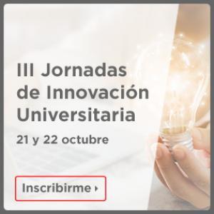 iii Jornadas de Innovación Universitaria (21 y 22 octubre)